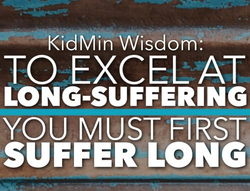 To Excel at Long Suffering, One Must First Suffer Long